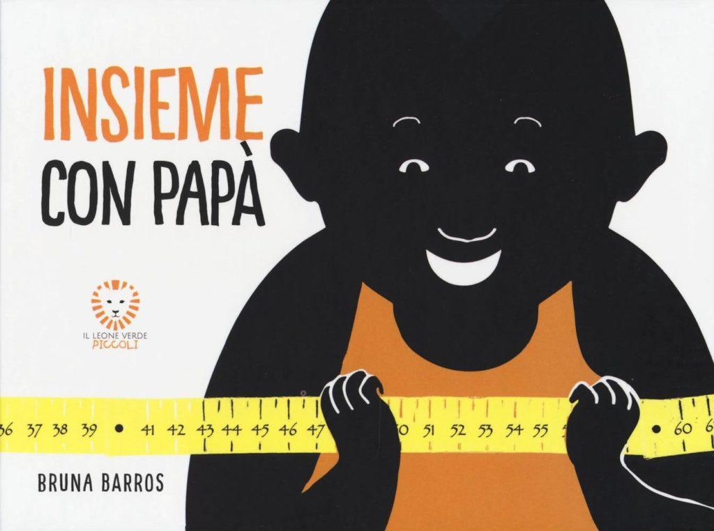 Bruna Bastos, Insieme con papà, Il leone verde edizioni