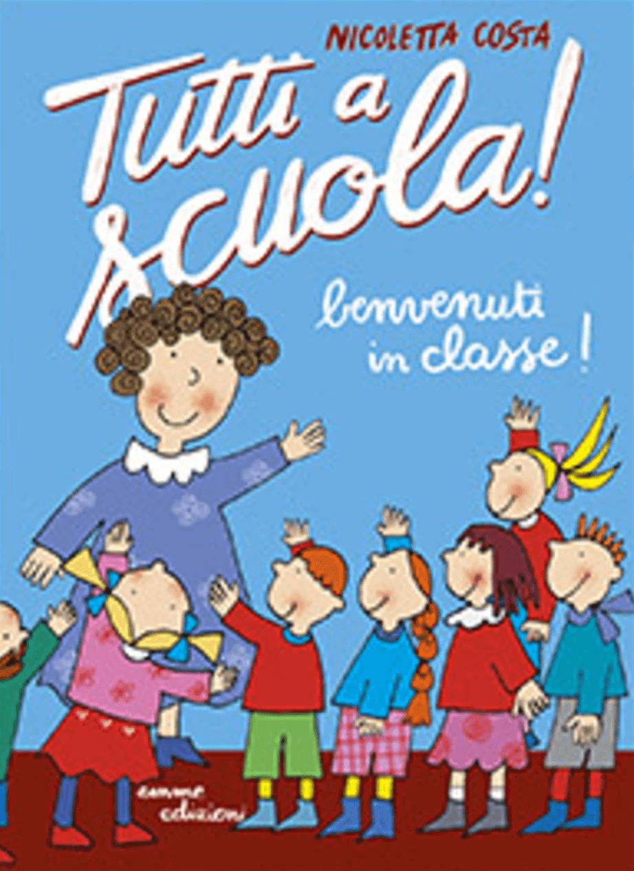 Benvenuti in classe! di Costa Nicoletta - 2021