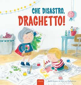 Che disastro, Draghetto! di Judith Koppens e Eline van Lindenhuizen - 2021