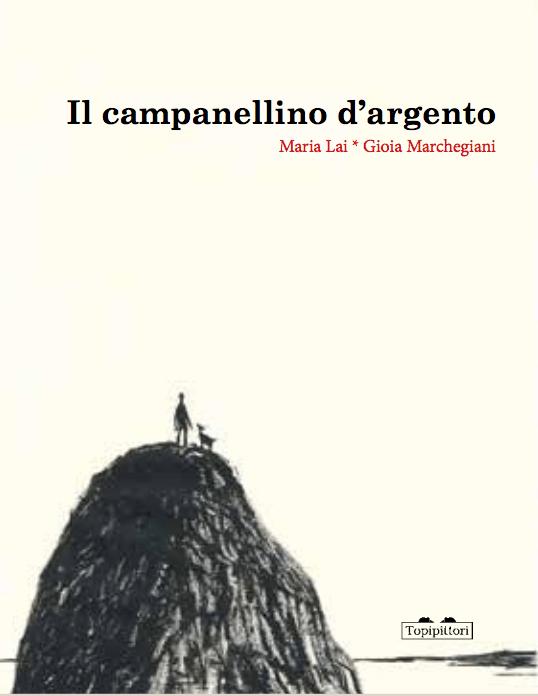 Il campanellino d'argento di Maria Lai e Gioia Marchegiani - 2020