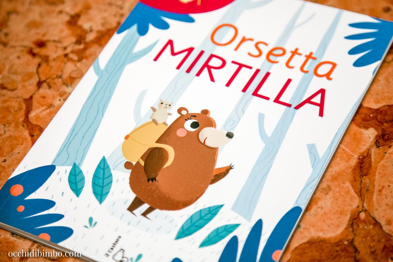 Orsetta Mirtilla edizioni Il Castoro - 2020