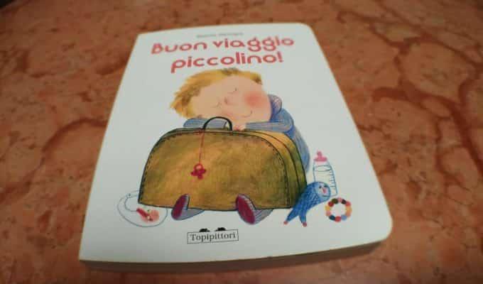 Ritrovarsi in un libro - Buon viaggio piccolino! - 2021